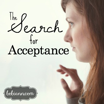 The Search for Acceptance