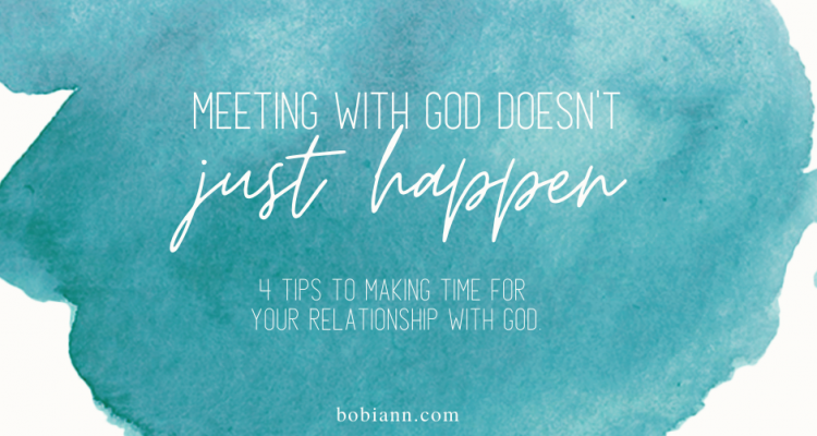 meeting with God doesn't just happen