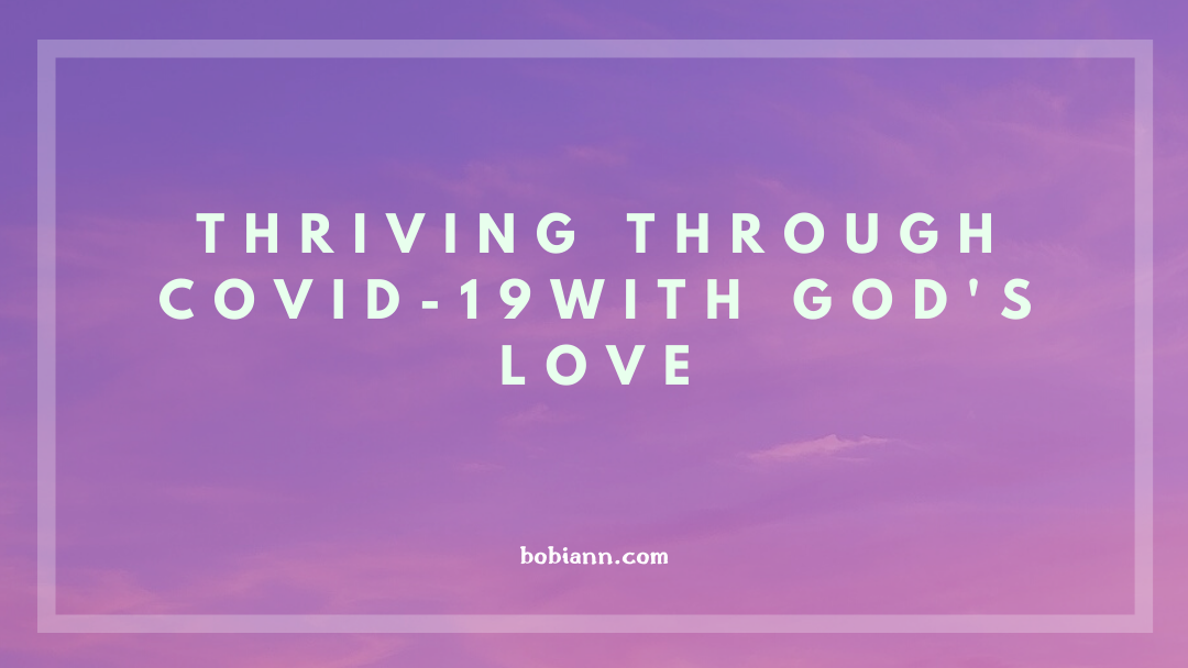 thriving through COVID-19 with God's love