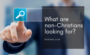 What are non-Christians looking for?
