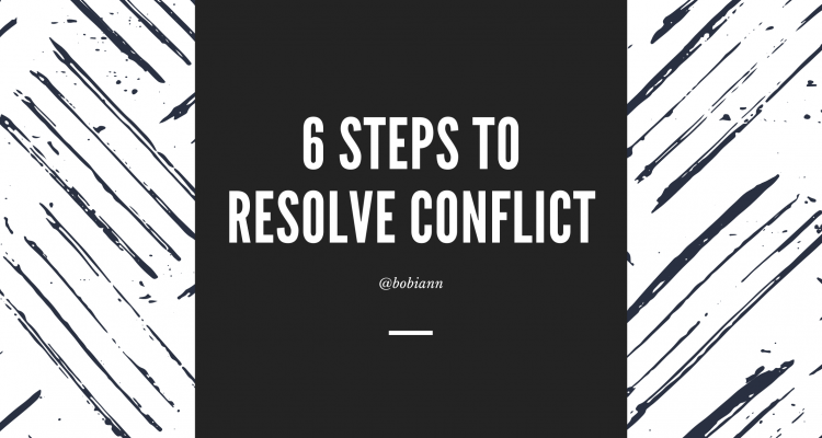 6 Steps to Resolve Conflict